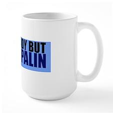 anybodybutpalinbumper Mug