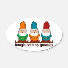 hanginwithmygnomiesSTICKERS Oval Car Magnet