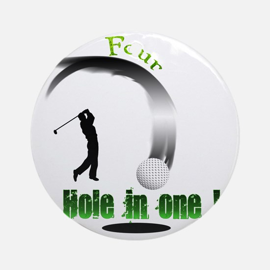 Four Hole in one Golf Round Ornament