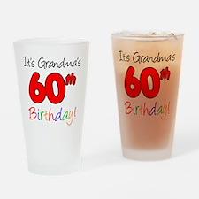 Its Grandmas 60th Birthday Drinking Glass