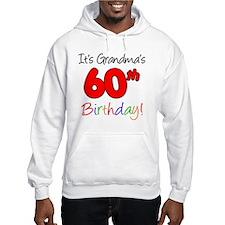 Its Grandmas 60th Birthday Hoodie