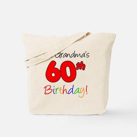 Its Grandmas 60th Birthday Tote Bag