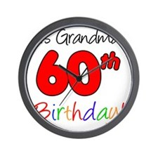 Its Grandmas 60th Birthday Wall Clock