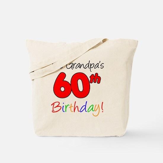 Its Grandpas 60th Birthday Tote Bag