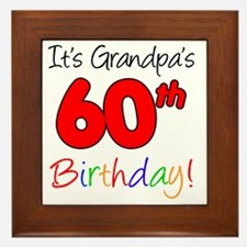 Its Grandpas 60th Birthday Framed Tile