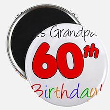 Its Grandpas 60th Birthday Magnet