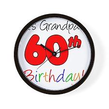 Its Grandpas 60th Birthday Wall Clock