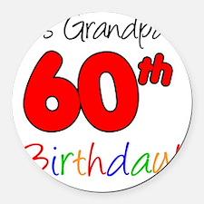 Its Grandpas 60th Birthday Round Car Magnet