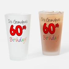 Its Grandpas 60th Birthday Drinking Glass