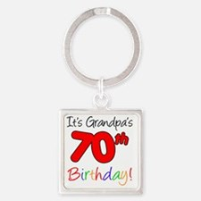 Its Grandpas 70th Birthday Square Keychain