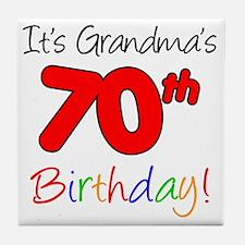 Its Grandmas 70th Birthday Tile Coaster