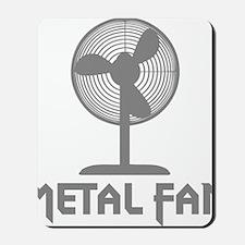 metal fanC Mousepad