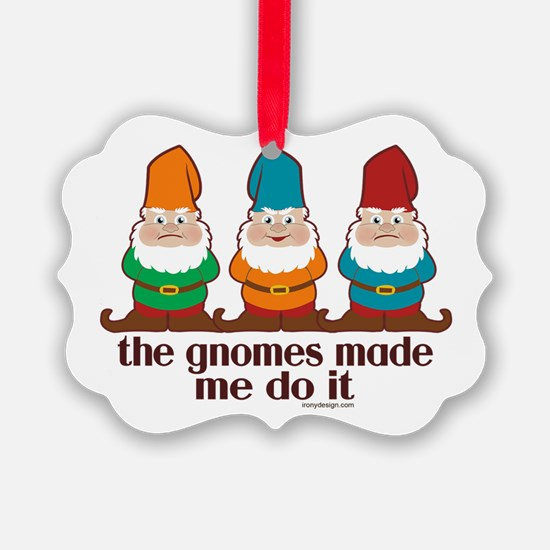 thegnomesmademedoitSTICKERS Ornament