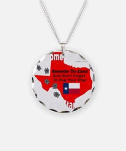 welcome_to_texas_the_lone_st Necklace
