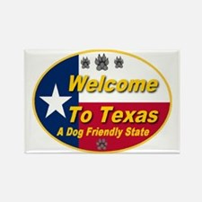 welcome_to_texas_a_dog_friendly_s Rectangle Magnet