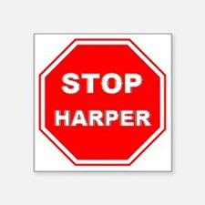 "Stop Harper 001 Square Sticker 3"" x 3"""