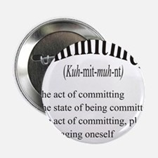 "commitment 2.25"" Button"