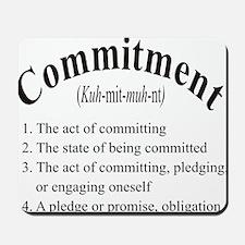 commitment Mousepad