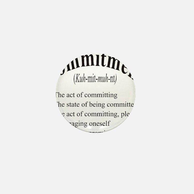 commitment Mini Button