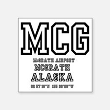 "AIRPORT CODES - MCG - MCGRA Square Sticker 3"" x 3"""