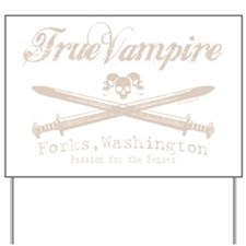 true vampire stone text for tees copy Yard Sign