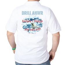 Drill ANWR T-Shirt