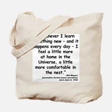 Moyers Learn Quote Tote Bag