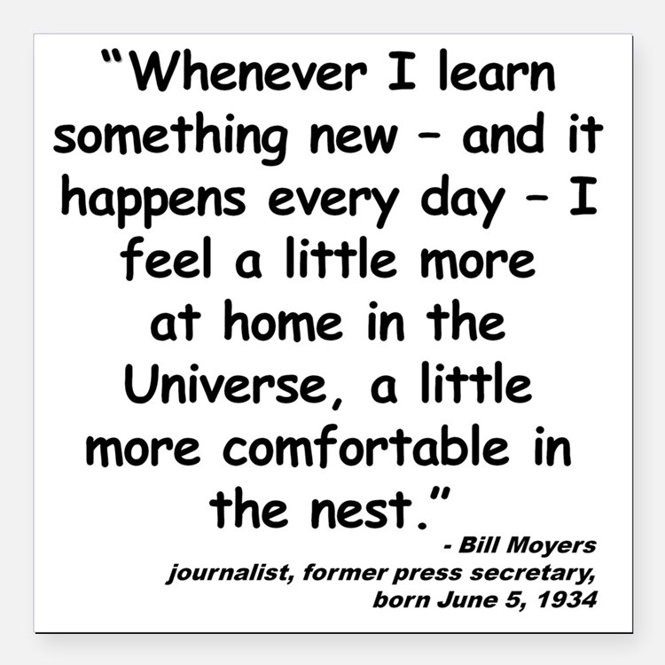 """Moyers Learn Quote Square Car Magnet 3"""" x 3"""""""