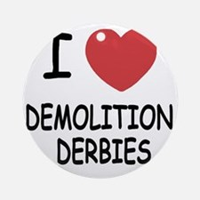 DEMOLITION_DERBIES Round Ornament
