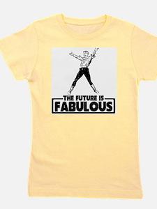 thefutureisfabulous2 Girl's Tee