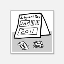 """judgment day Square Sticker 3"""" x 3"""""""
