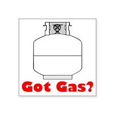 "got gas Square Sticker 3"" x 3"""