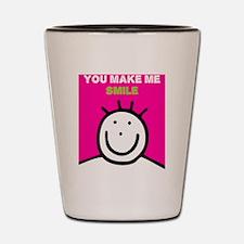 You make me smile Shot Glass
