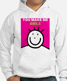 You make me smile Hoodie