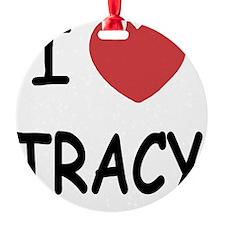TRACY Ornament