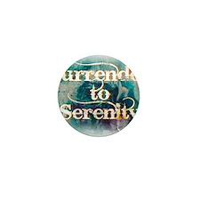 surrender2serenity1 Mini Button