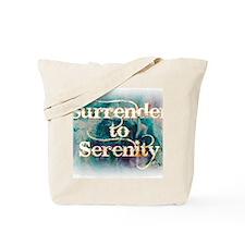 surrender2serenity1 Tote Bag