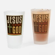 june11_jesus_son_of_god Drinking Glass