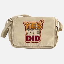 YES WE DID Messenger Bag