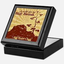 I will go to Big Bend Keepsake Box