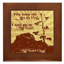 Go To Hell-Go to Big Bend Framed Tile