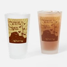 Go To Hell-Go to Big Bend Drinking Glass