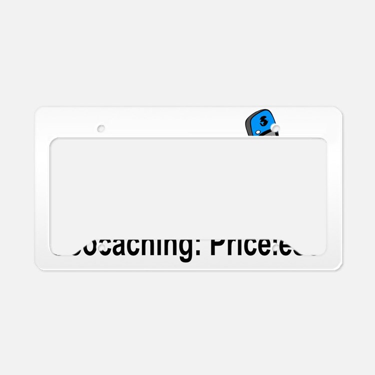 Geocaching Priceless License Plate Holder