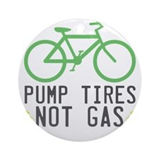 Pump-Tires-1 Round Ornament