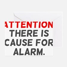 Cause For Alarm Greeting Card
