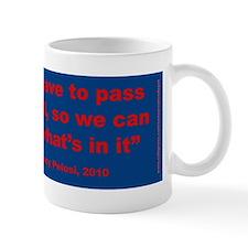 Nancy Pelosi Small Mug