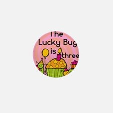 Lucky Bug 3rd Birthday Mini Button