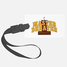 Master Debater Luggage Tag