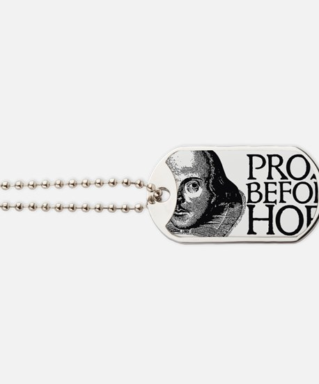 prosebeforehoes02 Dog Tags