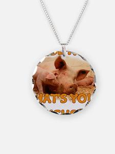 I RAISE HOGS Necklace